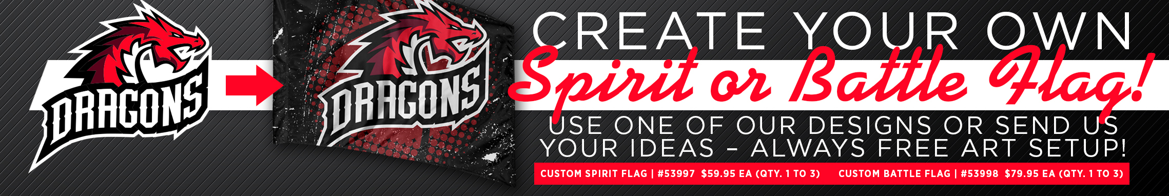 Create Your Own Spirit Flag or Battle Flag