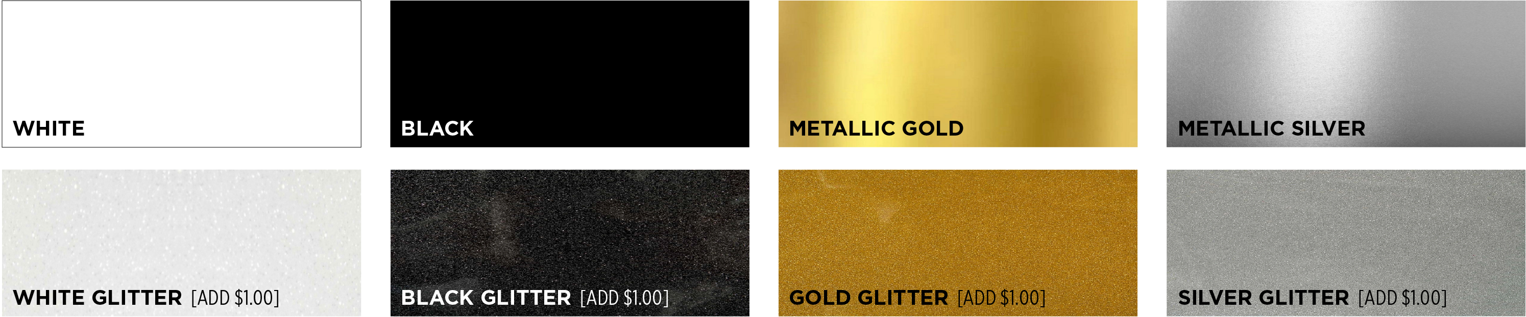 Color options: White, Black, Metallic Gold, Metallic Silver, Glitter White add $1.00, Glitter Black add $1.00, Glitter Gold add $1.00, Glitter Silver add $1.00.